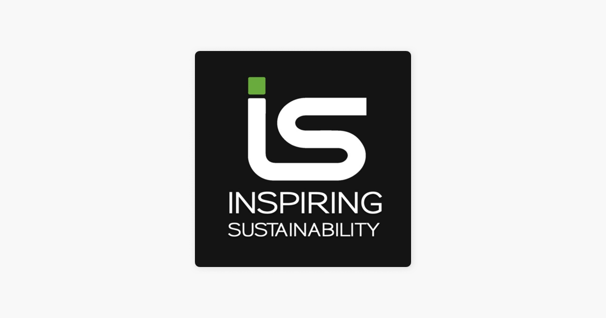 Inspiring Sustainability Podcast on Apple Podcasts