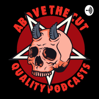 Above the Cut podcast