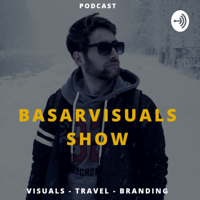 BasarVisuals Show podcast