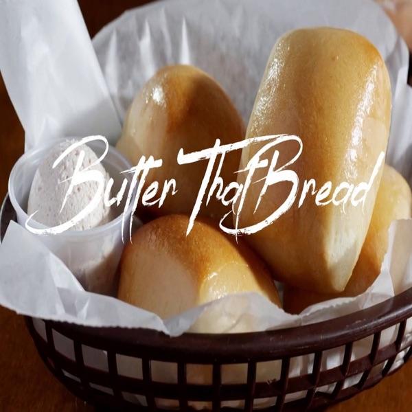 Butter That Bread