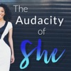 The Audacity of She Podcast: Inspiring You To Live Your Favorite LIfe