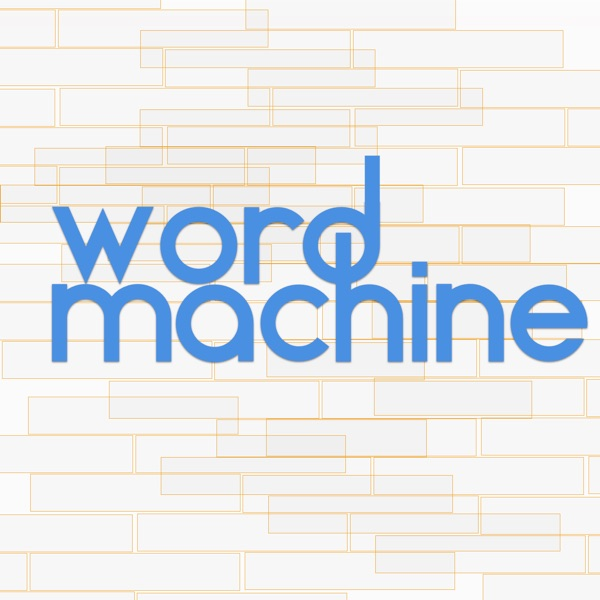 Word Machine - 5 things I learned today