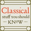 Classical Stuff You Should Know artwork