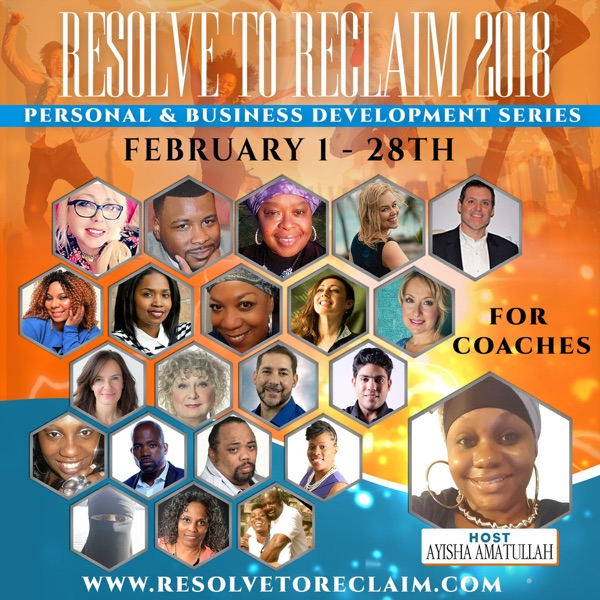 Resolve to Reclaim: Personal & Business Development Series for Coaches