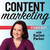 Content Marketing Podcast podcast