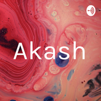 Akash podcast