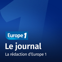 Le journal - Europe 1 podcast