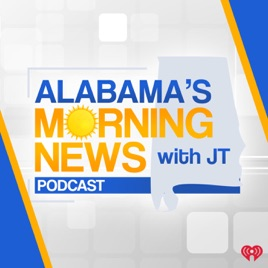 Alabama's Morning News with JT: It will likely become a