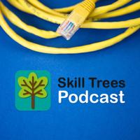 Skill Trees Podcast podcast