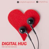 Digital Hug podcast