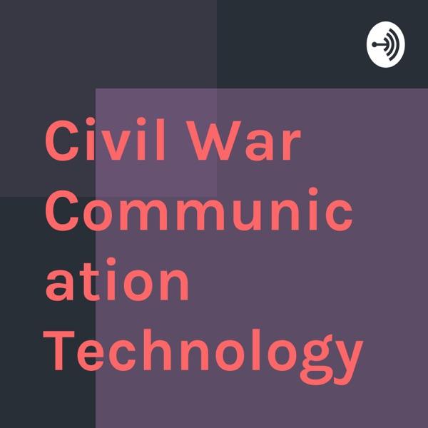 Civil War Communication Technology
