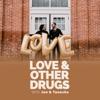 Love & Other Drugs with Jon & Tanesha artwork