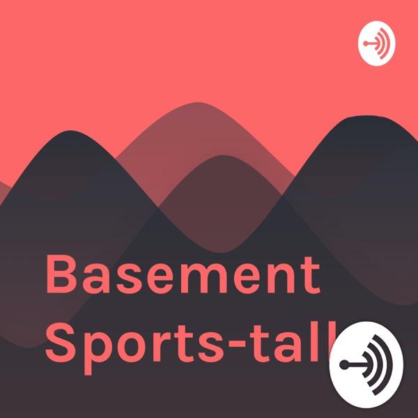 Basement Sports-talk