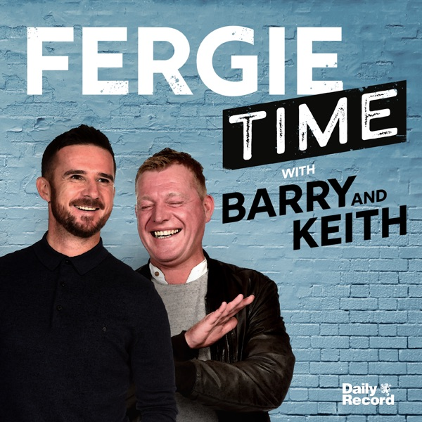 Fergie Time with Barry Ferguson and Keith Jackson
