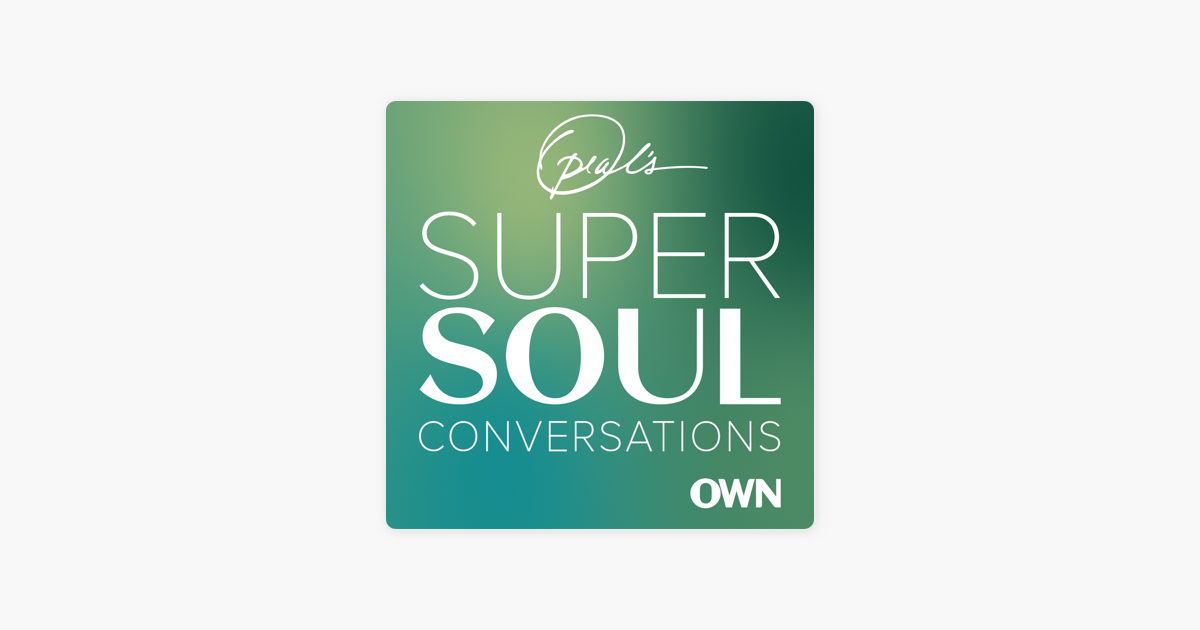 Oprah's SuperSoul Conversations on Apple Podcasts