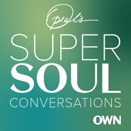 Oprah's SuperSoul Conversations: The Best Relationship