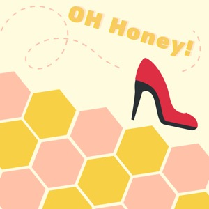OH Honey!