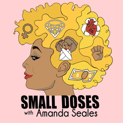 Small Doses with Amanda Seales:Starburns Audio