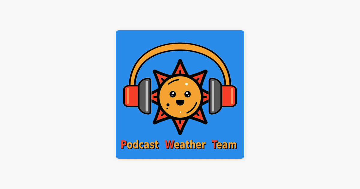 Los Angeles, CA – PODCAST WEATHER TEAM on Apple Podcasts