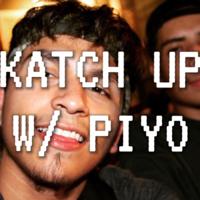 KATCH UP, a Piyo Podcast podcast