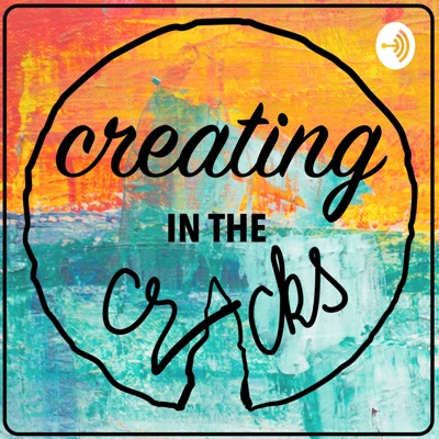 Creating in the Cracks