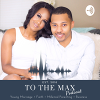 To The Max podcast