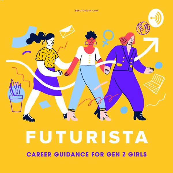 Futurista: Career Guidance for Gen Z Girls