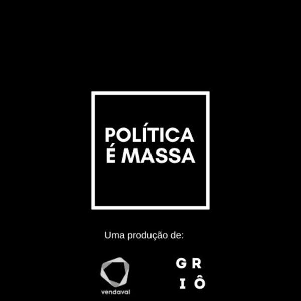 Política É Massa