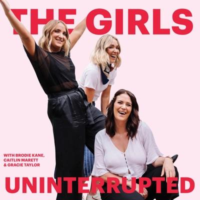 The Girls Uninterrupted:Brodie Kane, Caitlin Marrett, Gracie Taylor