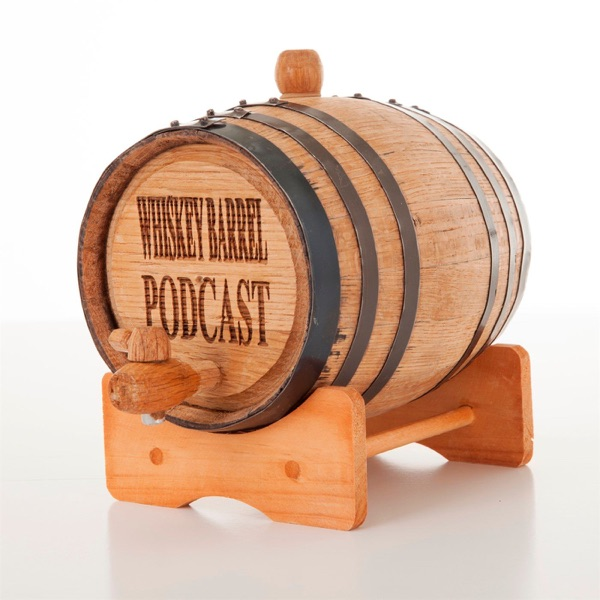 Whiskey Barrel Podcast