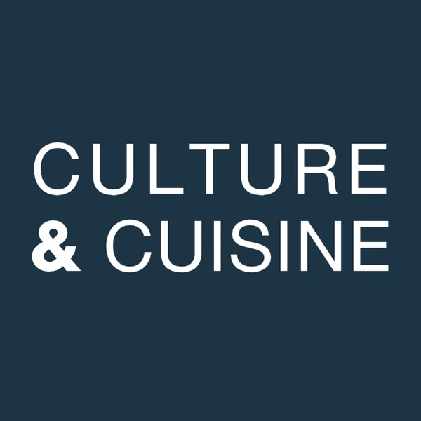 Culture & Cuisine The Podcast