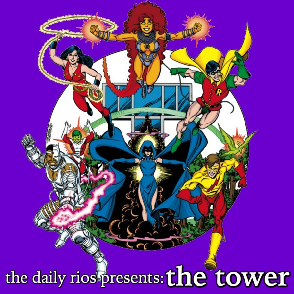 The Daily Rios Presents: The Tower
