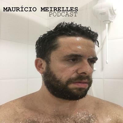 Mauricio Meirelles Podcast:Maurício Meirelles