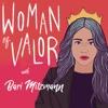 Woman of Valor with Bari Mitzmann artwork