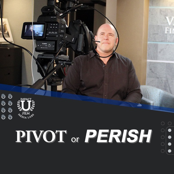 Pivot or Perish podcast show image
