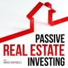 Passive Real Estate Investing artwork