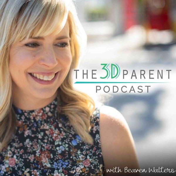 The 3D Parent Podcast