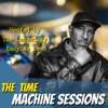 The Time Machine Sessions