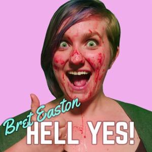 Bret Easton Hell Yes: A Bret Easton Ellis Fancast