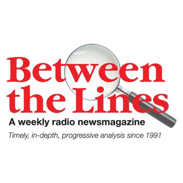 Between The Lines Radio Newsmagazine (Broadcast-affiliate version)