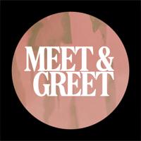 Podcast cover art for Meet & Greet