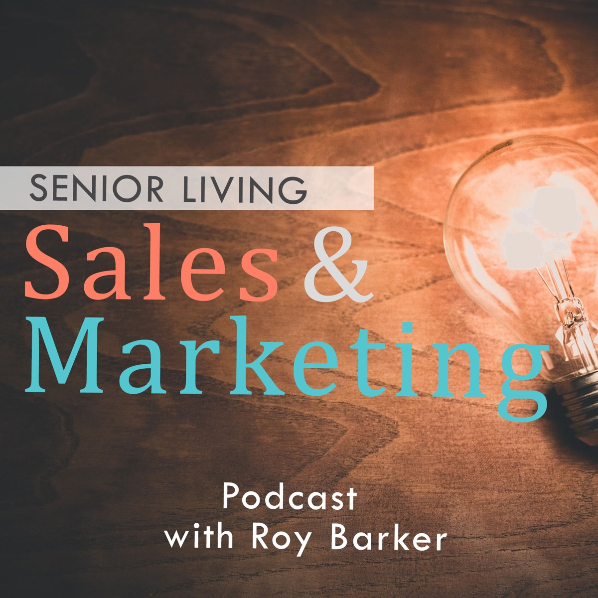Senior Living Sales and Marketing's Podcast