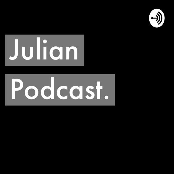 Julian Podcast