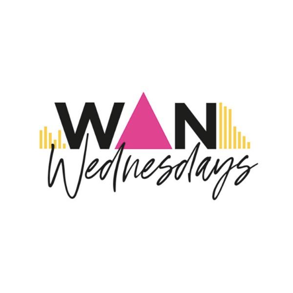 WAN Wednesdays