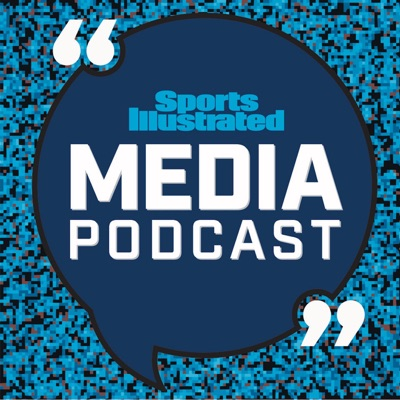 SI Media Podcast:Sports Illustrated