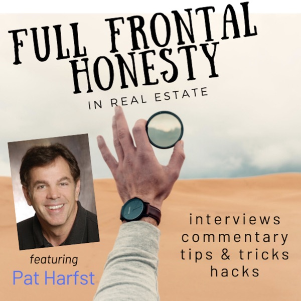 Full Frontal Honesty in Real Estate