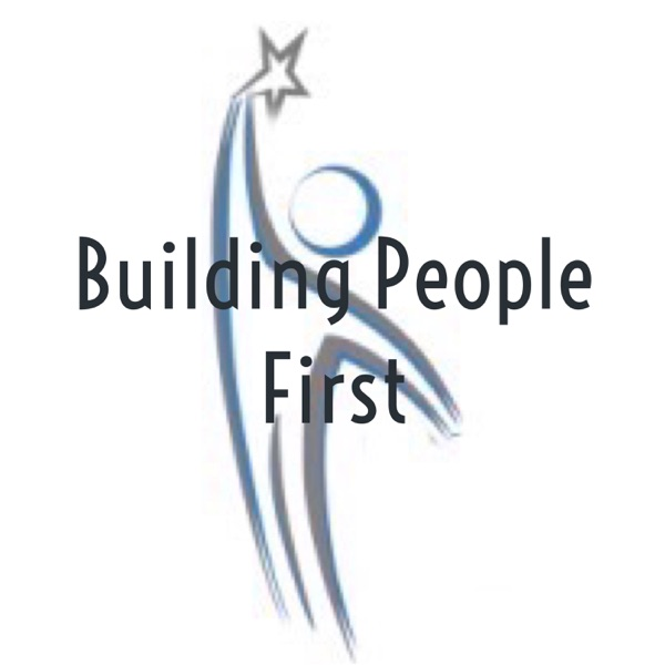 Building People First