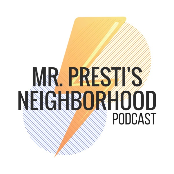 Mr. Presti's Neighborhood