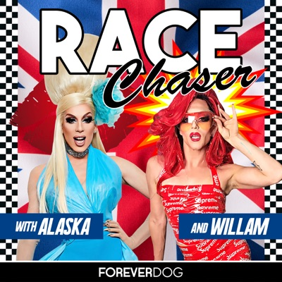 Race Chaser with Alaska & Willam
