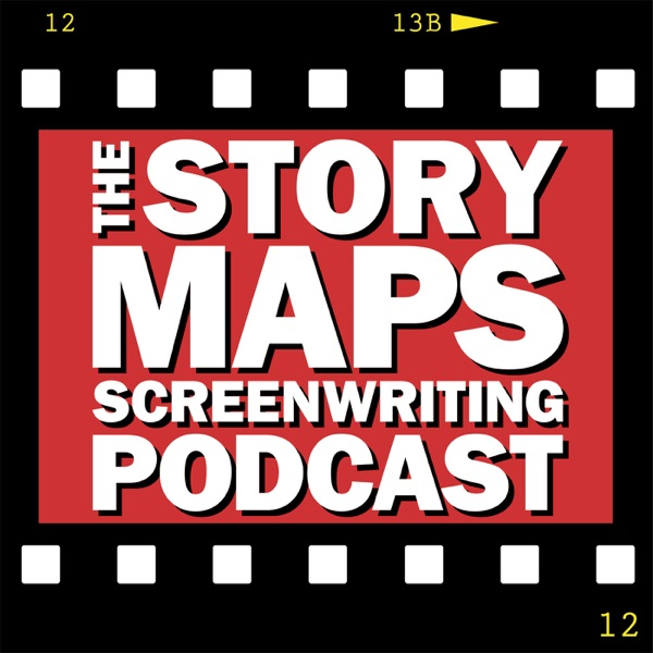 Story Maps Screenwriting Podcast: Detailed Breakdowns of Screenplays & Movies